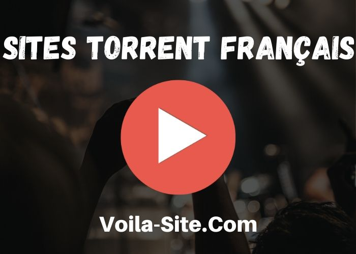 Meilleurs Sites Torrent Français